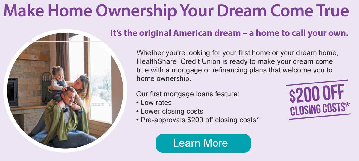 Make your dream come true with a mortgage or refinancing plans that welcome you to home ownership