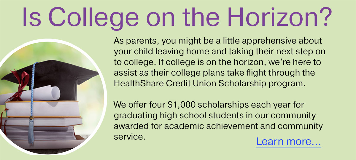 There are four $1,000 college scholarships awarded each year to our members.